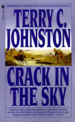 Crack in the Sky: The Plainsmen - Johnston, Terry C