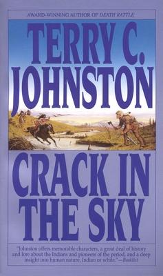 Crack in the Sky: The Plainsmen - Johnston, Terry C