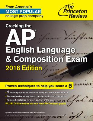 Cracking the AP English Language & Composition Exam - Princeton Review, and Hartzell, Richard A