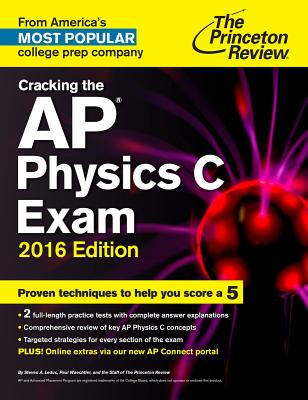 Cracking the AP Physics C Exam - Princeton Review