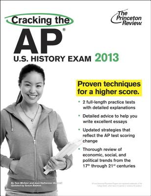 Cracking the AP U.S. History Exam - Princeton Review, and Meltzer, Tom
