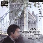 Cramer: Air Anglo-Calédonien Varié; Piano Sonata, Op. 25/2; La Gigue; Piano Sonata, Op. 27/1