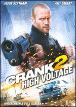 Crank 2: High Voltage - Brian Taylor; Mark Neveldine