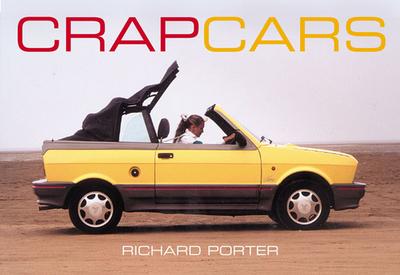 Crap Cars - Porter, Richard