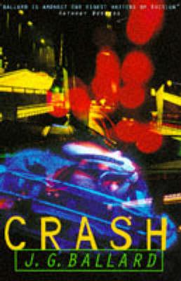 Crash - Ballard, J G, and Ballard, J G