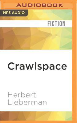 Crawlspace - Lieberman, Herbert