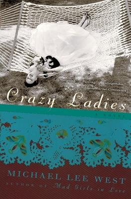 Crazy Ladies - West, Michael Lee