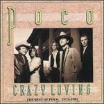 Crazy Loving: The Best of Poco 1975-1982