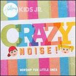 Crazy Noise!: Worship For Little Ones