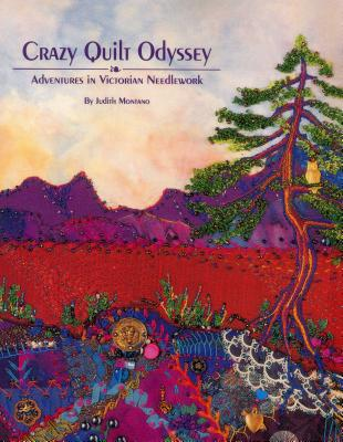 Crazy Quilt Odyssey - Print on Demand Edition - Montano, Judith, and Frankel, Candie (Editor)