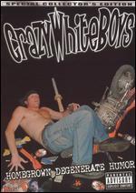 Crazy White Boys [Special Collector's Edition]