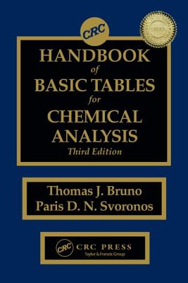 CRC Handbook of Basic Tables for Chemical Analysis, Third Edition - Bruno, Thomas J