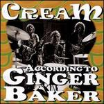 Cream According to Ginger Baker