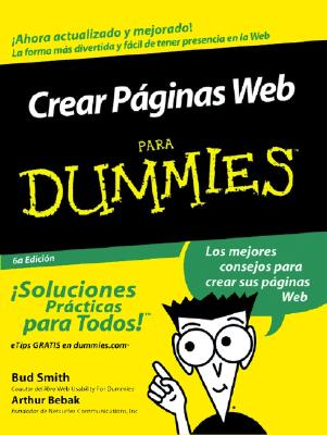 Crear Paginas Web Para Dummies - Smith, Bud E, and Bebak, Arthur