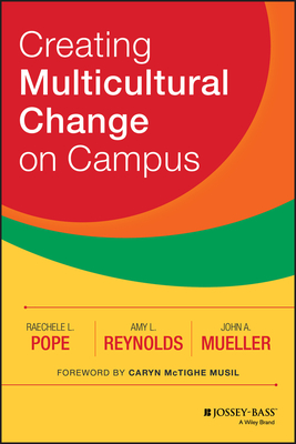 Creating Multicultural Change on Campus - Pope, Raechele L