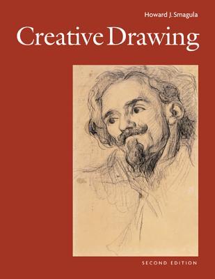 Creative Drawing - Smagula, Howard J, and Smagula Howard