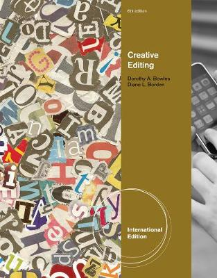 Creative Editing, International Edition - Bowles, Dorothy A., and Borden, Diane L.