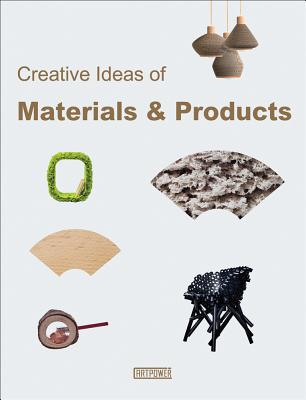 Creative Ideas of Materials & Products - Yu, Wang