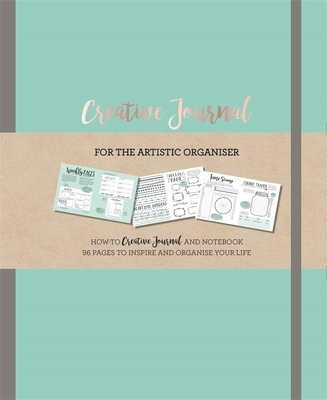 Creative Journal: A how-to creative Journal and notebook for the creative organiser. Filled with 96 pages to inspire and organise your life. - Jones, Frankie