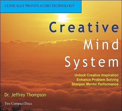 Creative Mind System - Thompson, Jeffrey, Dr.