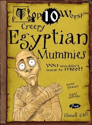 Creepy Egyptian Mummies - Stewart, David