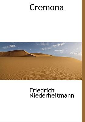 Cremona - Niederheitmann, Friedrich