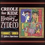 Creole for Kidz/The History of Zydeco