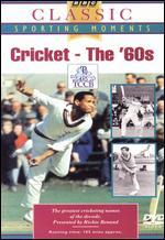 Cricket: The 60s