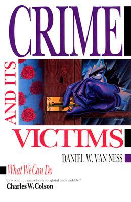 Crime and Its Victims - Van Ness, Daniel W