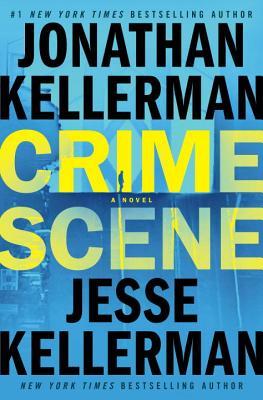 Crime Scene - Kellerman, Jonathan