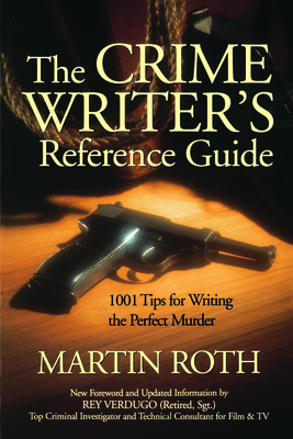Crime Writers Reference Guide - Roth, Martin, Sir (Foreword by)