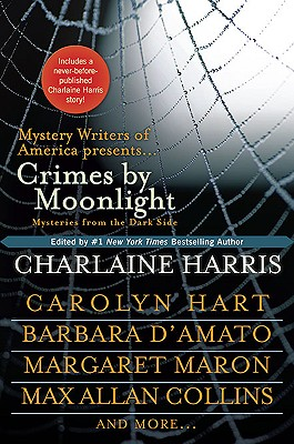Crimes by Moonlight: Mysteries from the Darkside - Harris, Charlaine (Editor)