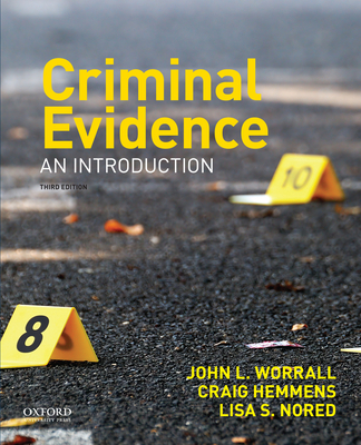 Criminal Evidence: An Introduction - Worrall, John L