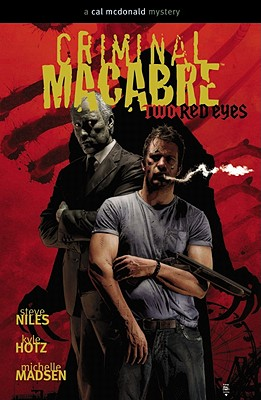 Criminal Macabre: Two Red Eyes - Niles, Steve