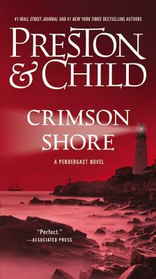 Crimson Shore - Preston, Douglas, and Child, Lincoln
