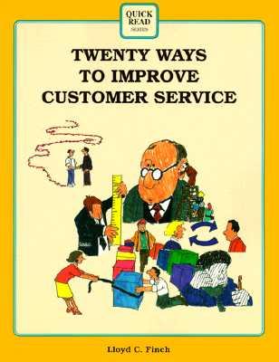 Crisp: Twenty Ways to Improve Customer Service Crisp: Twenty Ways to Improve Customer Service - Finch, Lloyd, and Armfield, Follin (Editor), and Mapson, Ralph (Illustrator)