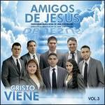 Cristo Viene, Vol. 3