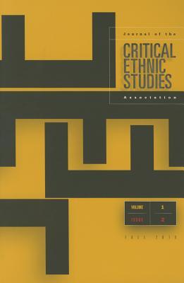 Critical Ethnic Studies 1.2 - Rana, Junaid (Editor)