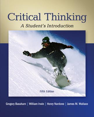 Critical Thinking  A Student s Introduction   MAFIADOC COM