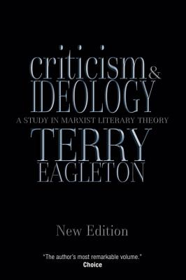 Criticism and Ideology: A Study in Marxist Literary Theory - Eagleton, Terry