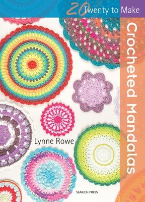 Crocheted Mandalas - Rowe, Lynne
