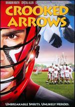 Crooked Arrows - Steve Rash