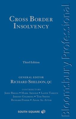 Cross-Border Insolvency: Third Edition - Smart, and Sheldon, Richard (Editor)