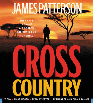 Cross Country - Patterson, James, and Fernandez, Peter J (Read by), and Graham, Dion (Read by)