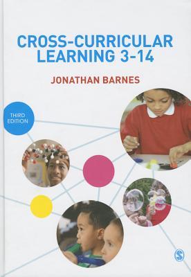 Cross-Curricular Learning 3-14 - Barnes, Jonathan
