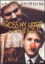 Cross My Heart and Hope to Die