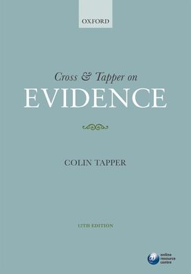Cross & Tapper on Evidence - Tapper, Colin