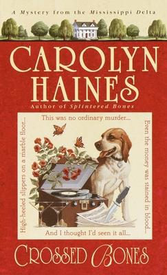 Crossed Bones - Haines, Carolyn