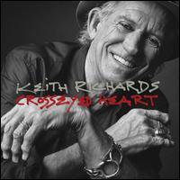 Crosseyed Heart - Keith Richards