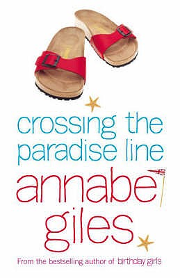 Crossing the Paradise Line - Giles, Annabel